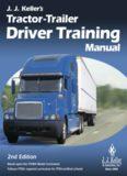 J.J. Keller's tractor-trailer driver training manual