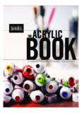 A COMPREHENSIVE RESOURCE FOR ARTISTS - Acrylic Paints, Acrylic