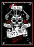 Last of the Giants : the true story of Guns n' Roses