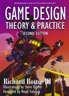 Game Design: Theory & Practice 2nd Edition
