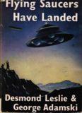 Flying Saucers Have Landed - Desmond Leslie, George Adamski
