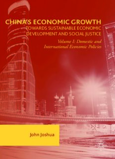 China's Economic Growth: Towards Sustainable Economic Development and Social Justice: Volume I: Domestic and International Economic Policies