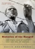 Histories of the hanged : the dirty war in Kenya and the end of empire