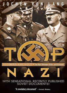 Top Nazi SS General Karl Wolff  The Man Between Hitler and Himmler