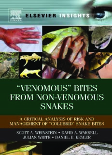"""""""Venomous"""" Bites from Non-Venomous Snakes: A Critical Analysis of Risk and Management of """"Colubrid"""" Snake Bites"""