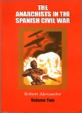 Alexander R.J. The anarchists in the Spanish Civil War. V.2.pdf