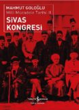 Sivas Kongresi - Mahmut Goloğlu