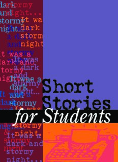 Short Stories for Students: Volume 3 Presenting Analysis, Context and Criticism on Commonly Studied Short Stories