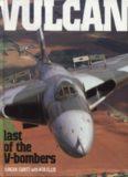 Vulcan: Last of the V Bombers