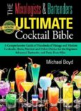The Mixologist's and Bartender's Ultimate Cocktail Bible-Cocktails