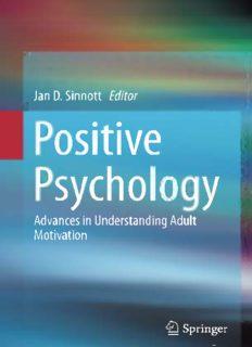 Page 2 Positive Psychology Page 3 Jan D. Sinnott Editor Positive Psychology Advances in ...
