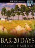Bar-20 Days (Hopalong Cassidy's Private War) (Duke Classics)
