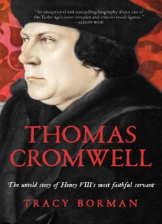Thomas Cromwell : the untold story of Henry VIII's most faithful servant