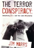 The  Terror Conspiracy: Deception, 9/11 and the Loss of Liberty