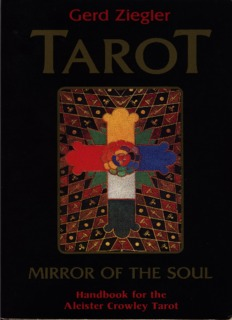 Tarot: Mirror of the Soul. A Handbook for the Aleister Crowley Tarot