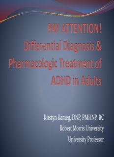 ADHD in Adults: The Role of the NP – Kirstyn Kameg