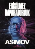 Vakıf İleri (Erişilemez İmparatorluk) - Isaac Asimov