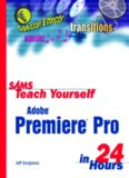 Sams Teach Yourself Adobe Premiere Pro in 24 Hours (Sams Teach Yourself)