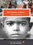 At 12 years, a slave....