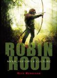 Robin Hood : myth, history and culture