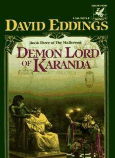 David and Leigh Eddings - [Mallorean 03] - Demon Lord Of Karanda