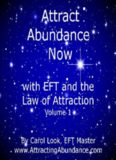 Attracting Abundance with EFT, 2nd edition (Emotional Freedom Techniques, 1)