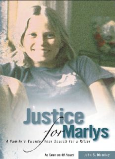Justice For Marlys: A Family's Twenty-Year Search For A Killer