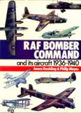 Raf Bomber Command and Its Aircraft 1936 - 1940
