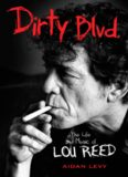 Dirty Blvd. : the life and music of Lou Reed
