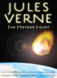 The Meteor Hunt: The First English Translation of Verne's Original Manuscript (Bison Frontiers