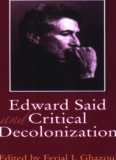 Edward Said and Critical Decolonization: Revised Edition
