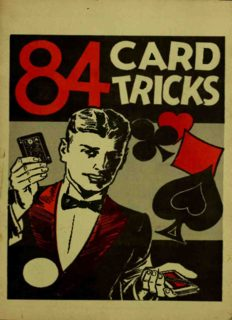 84 card tricks: explanation of the general principles of sleight of hand with an exposure of card tricks with ordinary cards