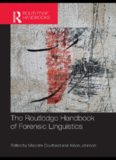 The Routledge Handbook of Forensic Linguistics (Routledge Handbooks in Applied Linguistics)