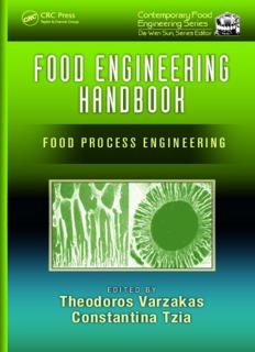 Food Engineering Handbook, Two Volume Set: Food Engineering Handbook: Food Process Engineering
