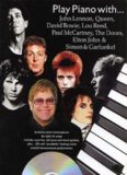 Play Piano With John Lennon, Queen, David Bowie, Lou Reed, Paul McCartney, The Doors, Elton John And Simon And Garfunkel (book)