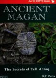 Ancient Magan: The Secrets of Tell Abraq