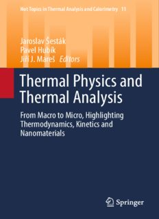 Thermal physics and thermal analysis : from micro to macro, highlighting thermodynamics, kinetics and nanomaterials