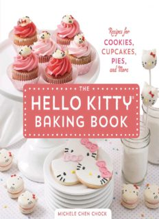 The Hello Kitty Baking Book  Recipes for Cookies, Cupcakes, and More