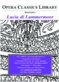 Lucia di Lammermoor (Opera Classics Library Series) (Opera Classics Library Series)