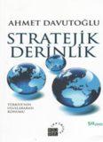 Stratejik Derinlik: Türkiye'nin Uluslararası Konumu. İstanbul: Küre Yayınları, 2001