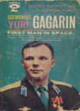 Cosmonaut Yuri Gagarin. First Man in Space
