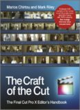 The craft of the cut : the final cut Pro X editor's handbook