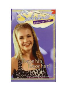 Sabrina total verhext! Hexe hin, Hexe her!