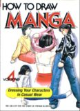 How to Draw Manga Volume 4: Dressing your character in casual wear