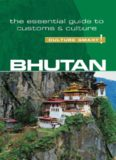 Bhutan - Culture Smart!: The Essential Guide to Customs & Culture