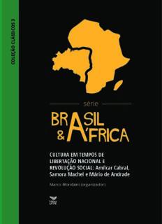 CULTURA EM TEMPOS DE LIBERTAÇÃO NACIONAL E REVOLUÇÃO SOCIAL: Amílcar Cabral ...