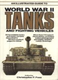 An Illustrated Guide to World War II Tanks and Fighting Vehicles