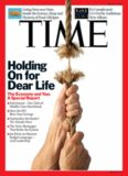 Time Magazine March 9 2009 Holding On For Dear Life The Economy and You: A Special Report (U2's Overly Ambitious New Album, Going Nuts over Nuts)