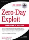 Zero-Day Exploit: Countdown to Darkness : Countdown to Darkness