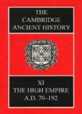 The Cambridge Ancient History, Vol. 11: The High Empire, A.D. 70-192